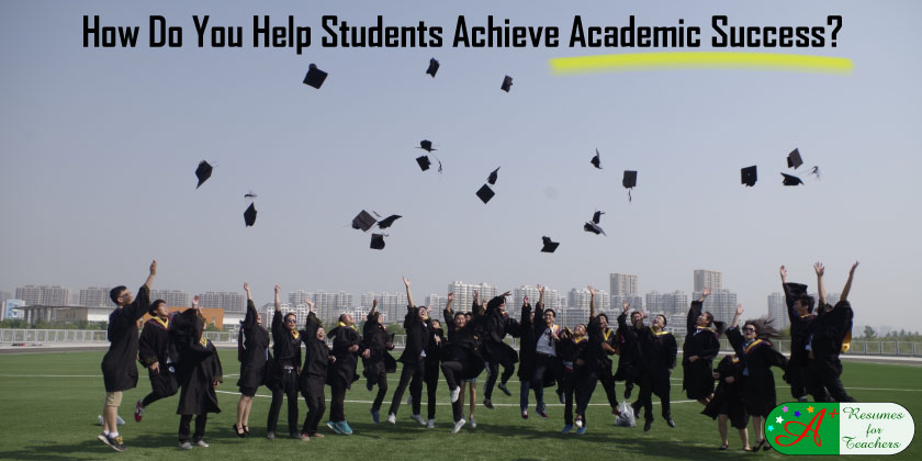 How Do You Help Students Achieve Academic Success