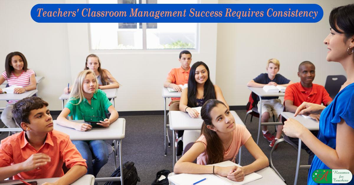teachers u0026 39  classroom management success is consistency