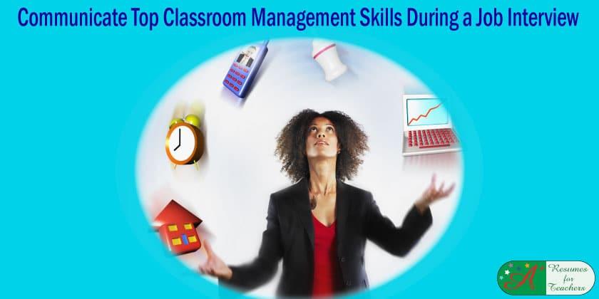 Communicate Top Classroom Management Skills During a Job Interview