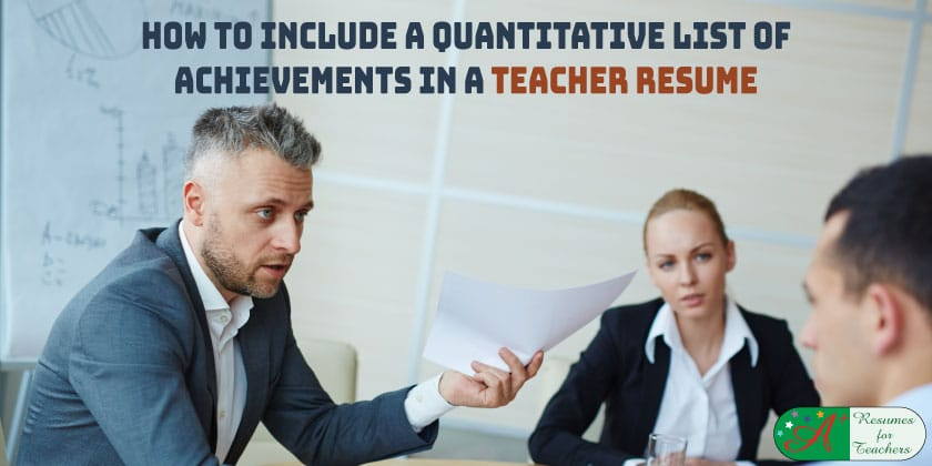 How to Include a Quantitative List of Achievements in a Teacher Resume