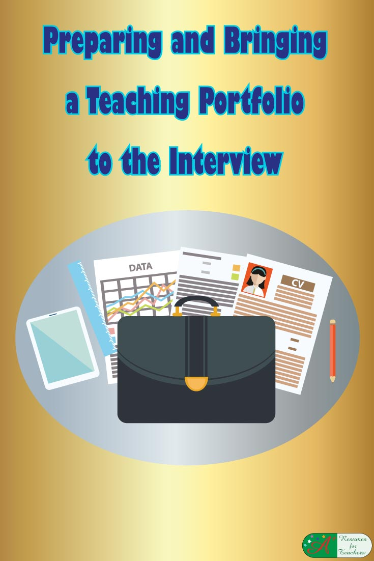 bring a teaching portfolio to the interview