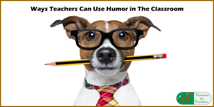 Ways Teachers Can Use Humor in The Classroom