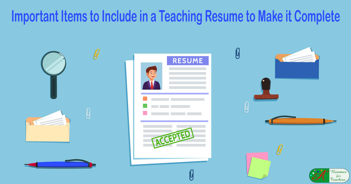 important items to include in a teaching resume to make it