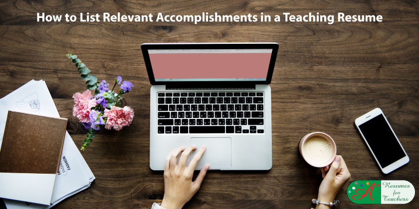 How to List Relevant Accomplishments in a Teaching Resume