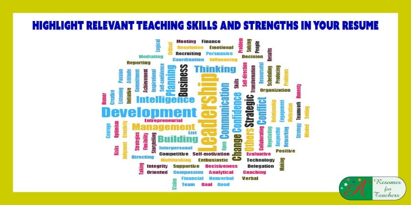 Highlight Relevant Teaching Skills and Strengths in Your Resume