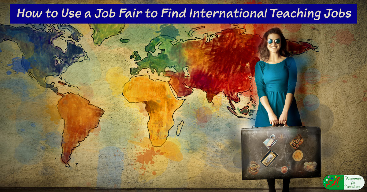 Using Job Fairs To Find International Teaching Jobs