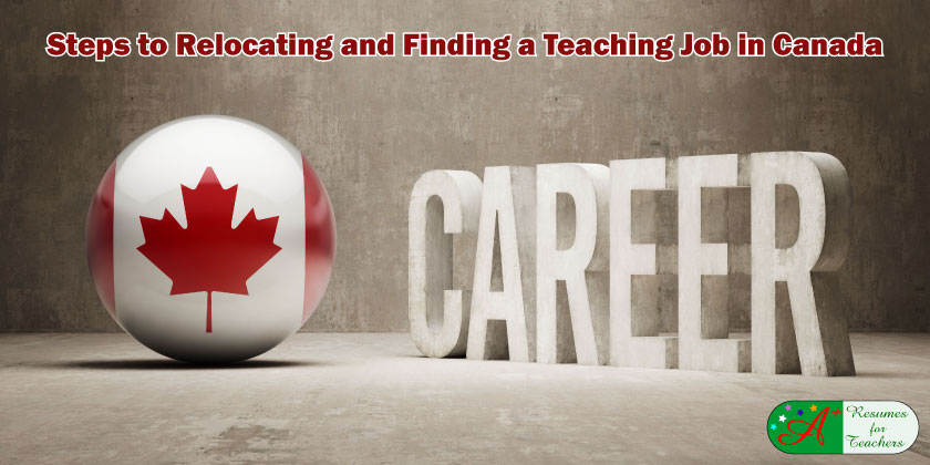 Steps to Relocating and Finding a Teaching Job in Canada