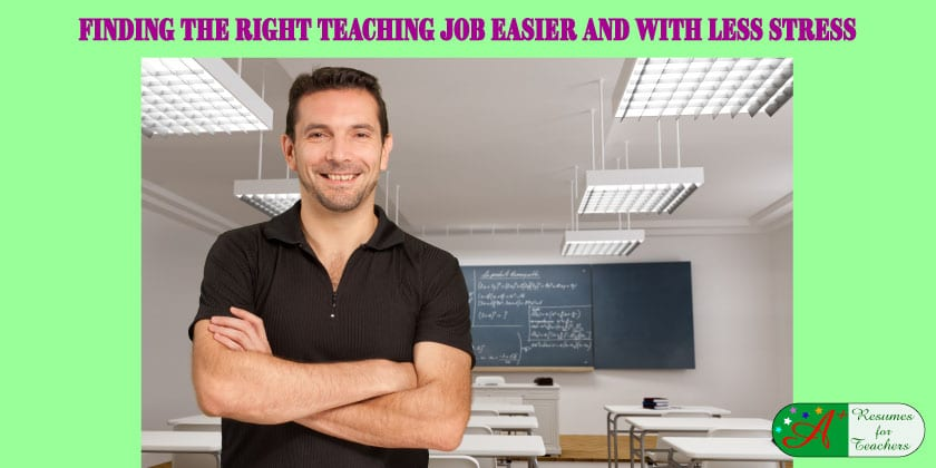 Finding the Right Teaching Job Easier and with Less Stress