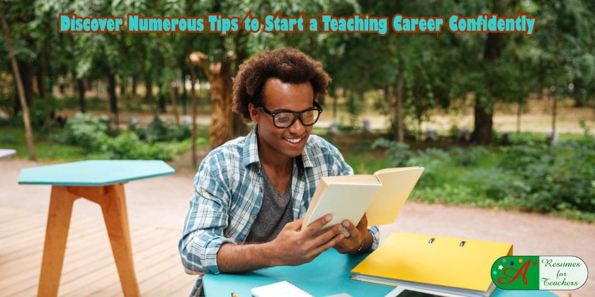 Discover Numerous Tips to Start a Teaching Career Confidently