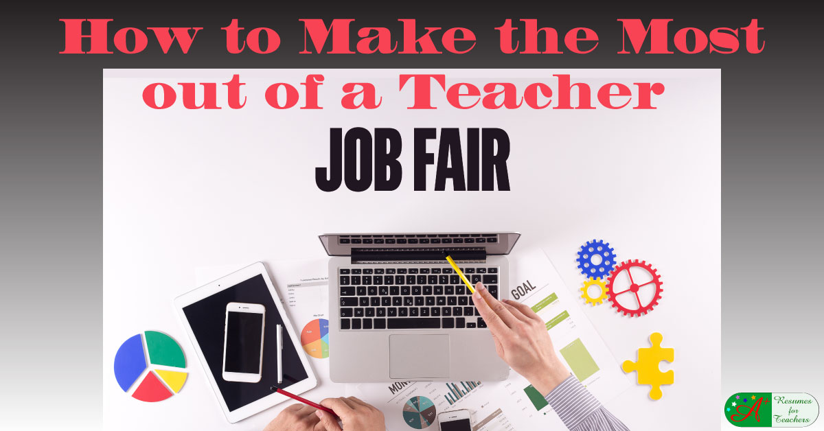 How To Make The Most Out Of A Teacher Job Fair