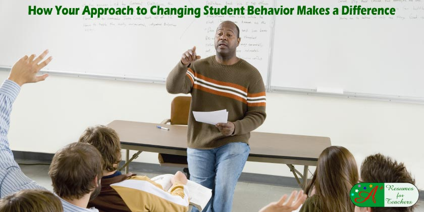 How Your Approach to Changing Student Behavior Makes a Difference