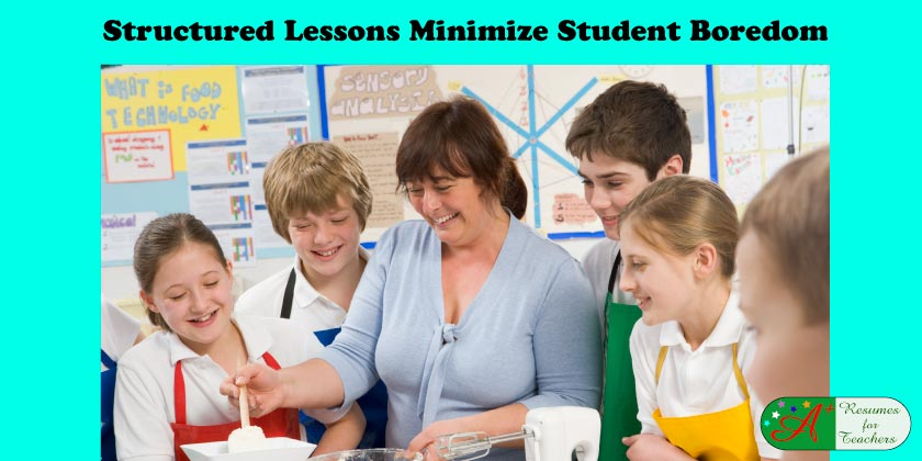 Structured Lessons Minimize Student Boredom
