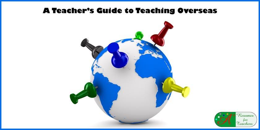 A Teacher's Guide to Teaching Overseas