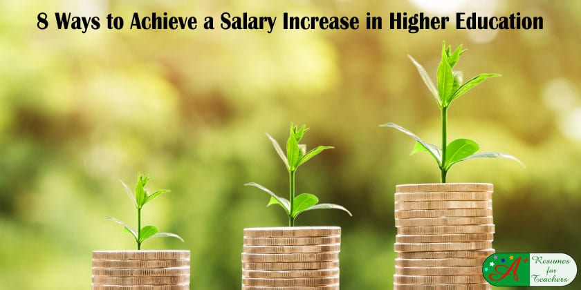 8 Ways to Achieve a Salary Increase in Higher Education