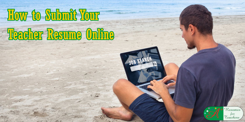 How to Submit Your Teacher Resume Online
