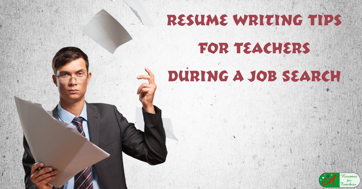 Resume Writing Tips For Teachers During A Job Search