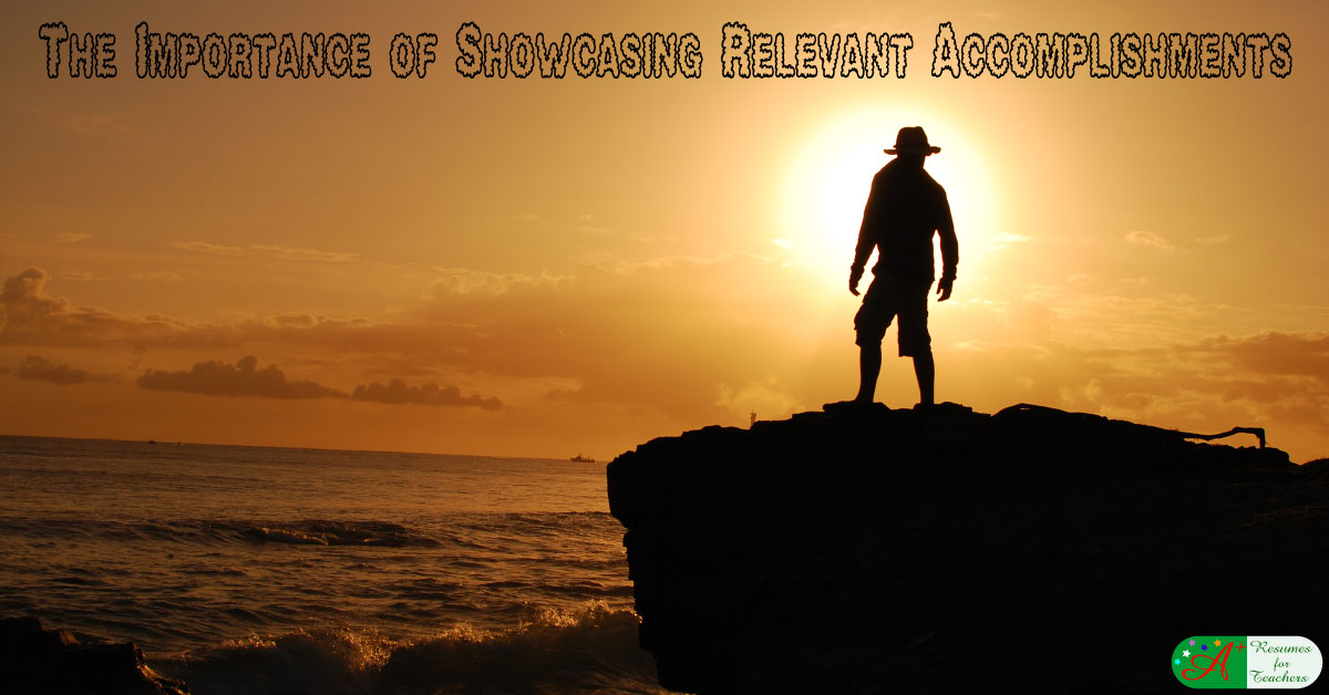 The Importance Of Showcasing Relevant Accomplishments