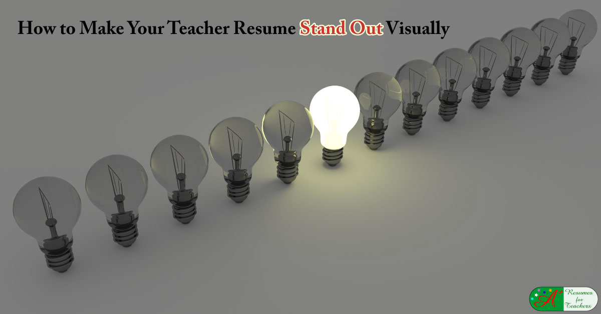Make Your Teacher Resume Stand Out