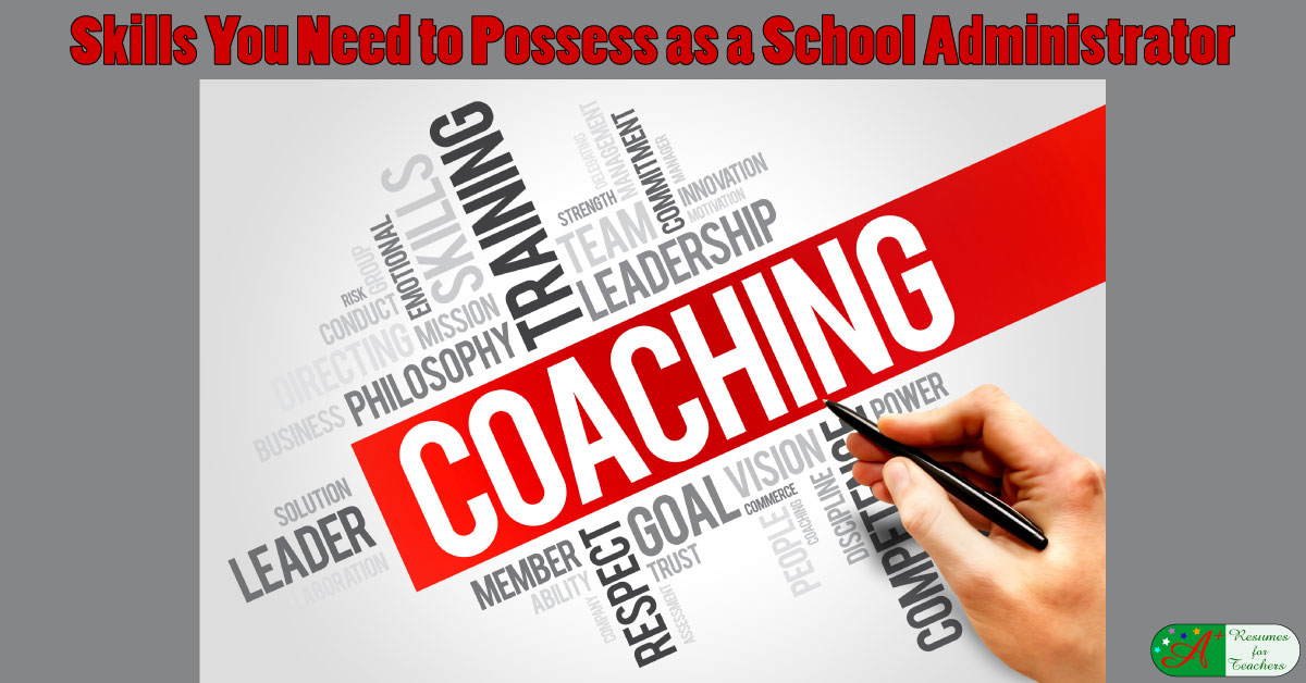 skills you need to possess as a school administrator