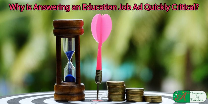answering an education job ad quickly is critical