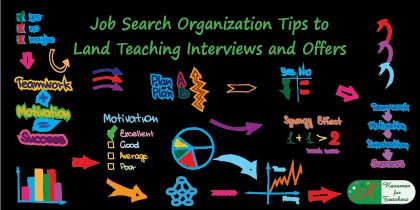 Job Search Organization Tips to Land Teaching Interviews and Offers
