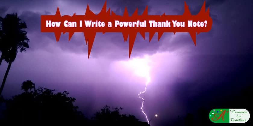 How Can I Write a Powerful Thank You Note?