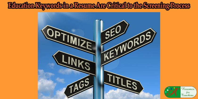 education keywords in a resume are critical to the screening process