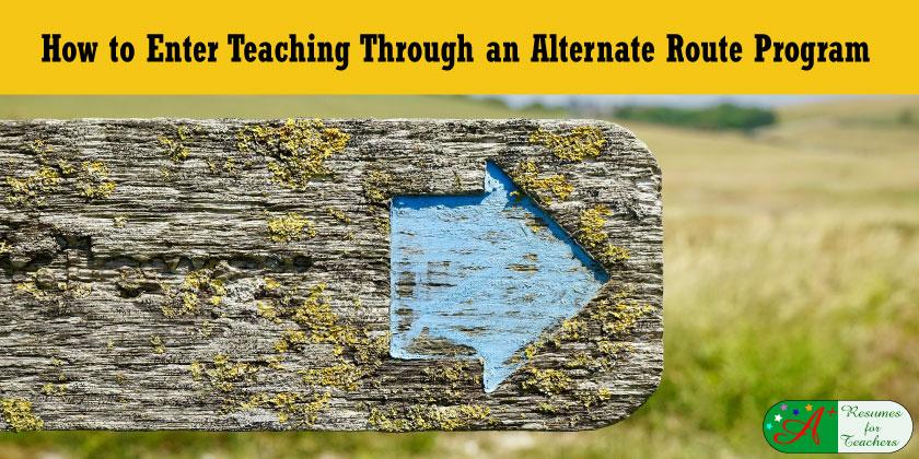 How to Enter Teaching Through an Alternate Route Program
