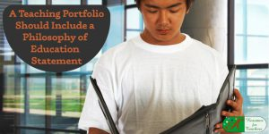 a teaching portfolio should include a philosophy of education statement