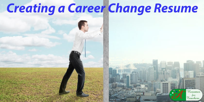 ... 2014 Creating A Career Change Resume