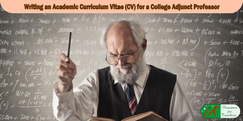 Writing an Academic Curriculum Vitae (CV) for a College Adjunct Professor