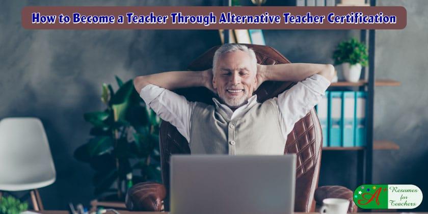 Changing Careers Through Alternate Teacher Certification