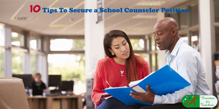 10 Tips to Secure a School Counselor Position