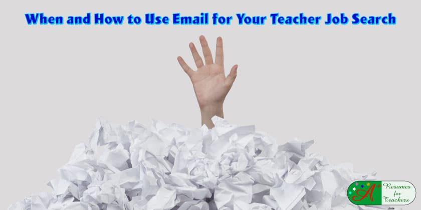 When and How to Use Email for Your Teacher Job Search