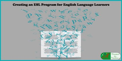 Creating an ESL Program for English Language Learners