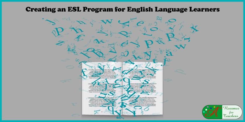 Creating an ESL Program for English Language Learners