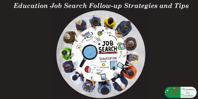 Education Job Search Follow-up Strategies and Tips