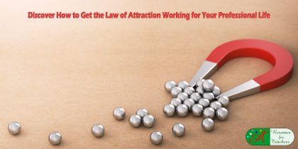 Discover How to Get the Law of Attraction Working for Your Professional Life