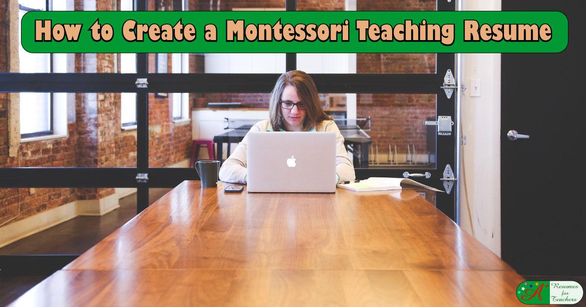 how to create a montessori teaching resume