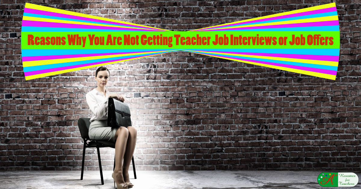 reasons why you are not getting job interviews or job offers