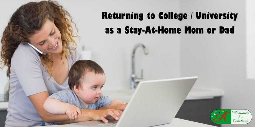 Returning to College / University as a Stay-At-Home Mom or Dad