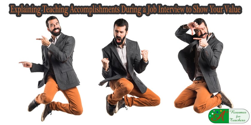 Explaining Teaching Accomplishments During a Job Interview to Show Your Value
