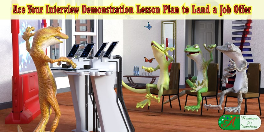 ace your interview demonstration lesson plan to land a job offer