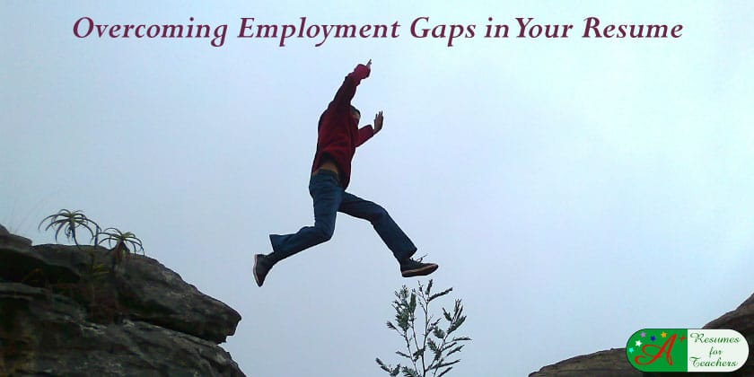 Overcoming Employment Gaps in Your Resume