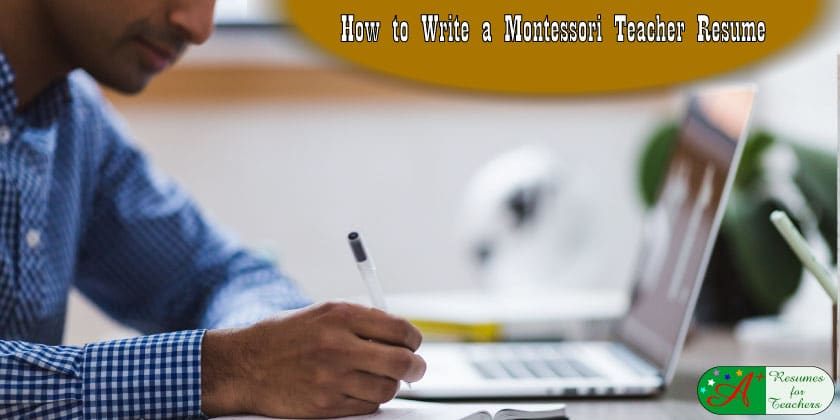 Montessori Teachers Resume And Cover Letter Writing