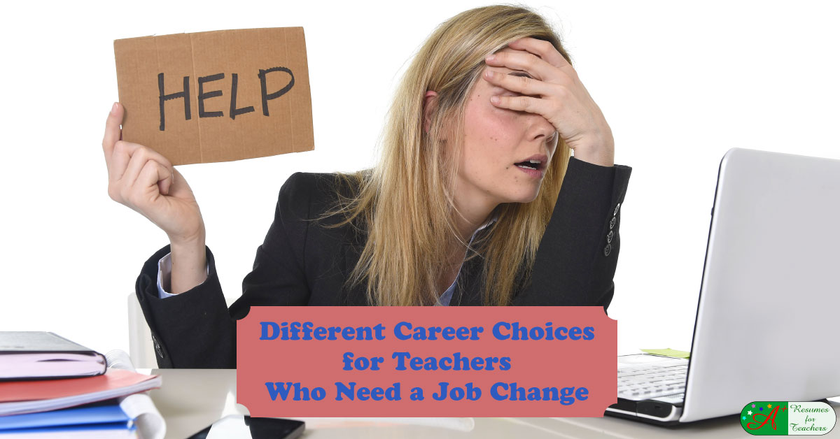 Different Career Choices For Teachers Who Need A Job Change