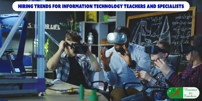 Hiring Trends for Information Technology Teachers and Specialists