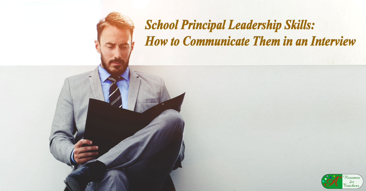 principal leadership skills should be communicated in a