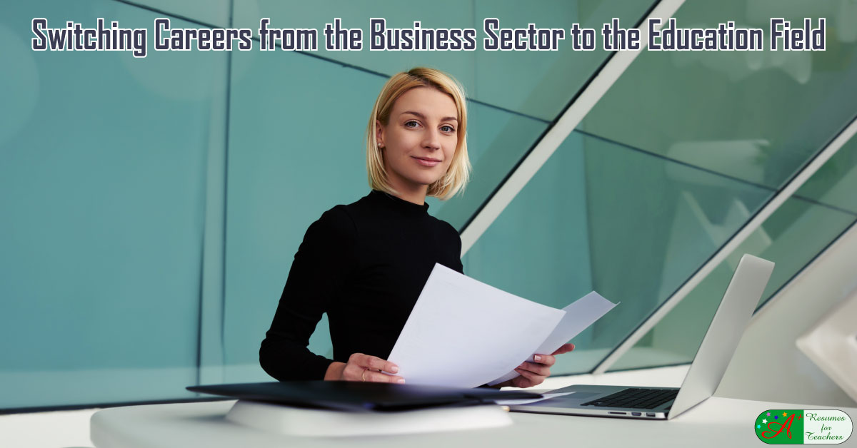 transitioning from the business sector to the education field