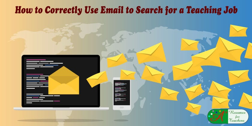How to Correctly Use Email to Search for a Teaching Job